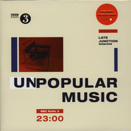 V.A. - BBC Late Junction Sessions: Unpopular Music