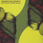 Mushrooms Project - Dirty Bolas