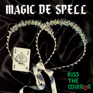 Magic De Spell - Kiss The Mirror Clear Vinyl Edition