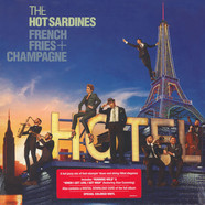Hot Sardines - French Fries & Champagne