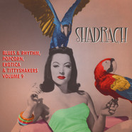 V.A. - Shadrach - Exotic Blues & Rhythm Volume 9