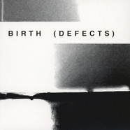 Birth (Defects) - Birth (Defects)