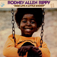 Rodney Allen Rippy - Take Life A Little Easier