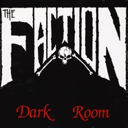Faction, The - Dark Room