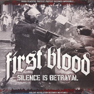 First Blood - Silence Is Betrayal Color Vinyl Edition