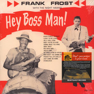 Frank Frost & The Night Hawks - Hey Boss Man!