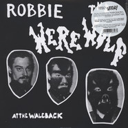 Robbie The Werewolf - At The Waleback