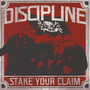 Discipline - Stake Your Claim Black Vinyl Edition