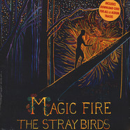 Stray Birds, The - Magic Fire