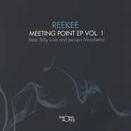 Reekee - Meeting Point EP Volume 1