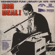 V.A. - Big Deal! (Weinberger Funk Library UK 1975-79)