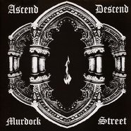 Ascend Descend - Murdock Street
