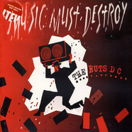 Ruts D.C. - Music Must Destroy