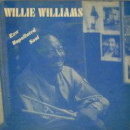 Willie Williams - Raw Unpolluted Soul Black Diamond Rattler