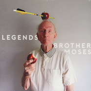 Brother Moses - Legends