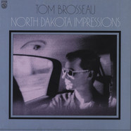 Tom Brosseau - North Dakota Impressions