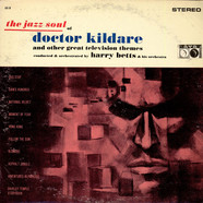 Harry Betts & His Orchestra - The Jazz Soul Of Doctor Kildare