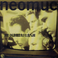 88:Komaflash / Organics - Neomuc / Bay Area Underworld