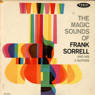Magic Sounds Of Frank Sorrell, The - The Magic Sounds of Frank Sorrell and his 4 Guitars