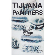 Tijuana Panthers - Ghost Food EP