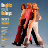 V.A. - The Girls Want The Boys! - Sweden's Beat Girls 1966-1970