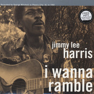 Jimmy Lee Harris - I Wanna Rammle