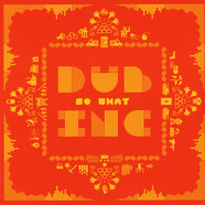 Dub Incorporation - So What