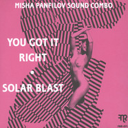 Misha Panfilov Sound Combo - You Got It Right / Solar Blast