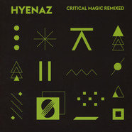 Hyenaz - Critical Magic Remixed