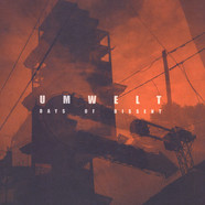Umwelt - Days Of Dissent Black Vinyl Edition