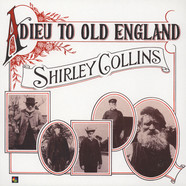 Shirley Collins - Adieu To Old England