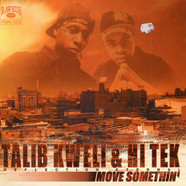 Talib Kweli & Hi-Tek: Reflection Eternal - Move Somethin'