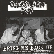 Operation Ivy - Bring Me Back Up