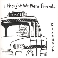 Deerhoof - I Thought We Were Friends