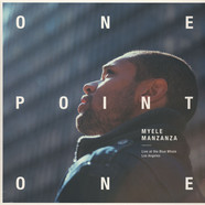 Myele Manzanza - Onepointone - Live At The Blue Whale