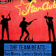 Team Beats, The - Say Mama