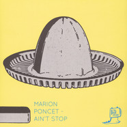 Marion Poncet - Ain't Stop Borrowed Identity Remix