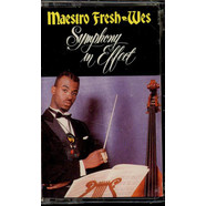 Maestro Fresh-Wes - Symphony In Effect