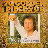 Chris Andrews - 20 Golden Pieces