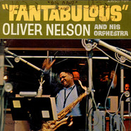 Oliver Nelson And His Orchestra - Fantabulous