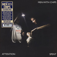 Men With Chips - Attention Spent