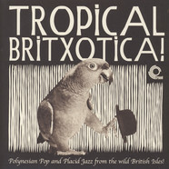 V.A. - Tropical Britxotica!