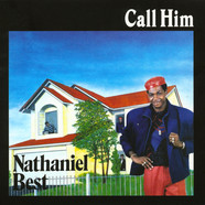 Nathaniel Best - Call Him
