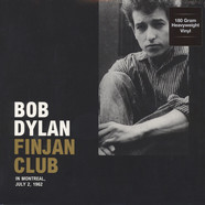 Bob Dylan - Finjan Club In Montreal .  July 2,  1962
