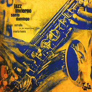 Dario Estrella / Mario Rivera Jazz Vanguard Group - Jazz invierno / Santo Domingo Deluxe Edition