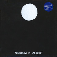 Sonny & The Sunsets - Tomorrow Is Alright