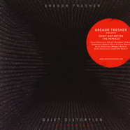 Gregor Tresher - Quiet Distortion The Remixes
