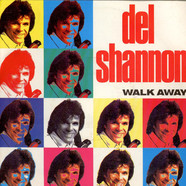 Del Shannon - Walk Away