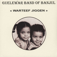 Guelewar Band Of Banjul - Warteef Jigeen