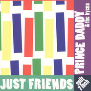 Just Friends / Prince Daddy & The Hyena - Split
